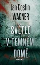 Jan Costin Wagner: Světlo v temném domě