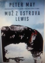 Peter May: Muž z ostrova Lewis