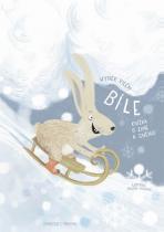 Hynek Vilém: Bíle - Knížka o zimě a sněhu