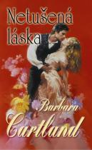 Barbara Cartland: Netušená láska