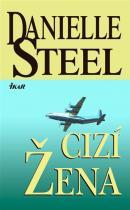 Danielle Steel: Cizí žena