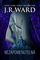 J. R. Ward: Nezapomenutelná