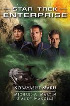 Mangels Andy, Martin Michael A.: Star Trek Enterprise - Kobayashi Maru