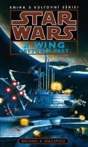 Michael A. Stackpole: Star Wars - X-Wing 3 - Krytoská past