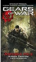 Karen Traviss: Gears of War 1 – Asfoská pole
