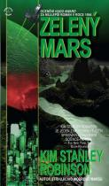 Stanley Kim Robinson: Zelený Mars