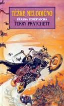 Terry Pratchett: Těžké melodično - Úžasná zeměplocha