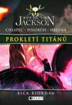 Rick Riordan: Percy Jackson 3 - Prokletí Titánů