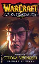 Richard A. Knaak: WarCraft - Válka Prastarých 1 - Studna věčnosti