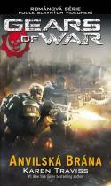 Karen Traviss: Gears of War 3 - Anvilská brána