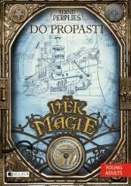 Bernd Perplies: Věk magie – Do propasti