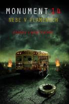 Emmy Laybourne: Monument 14 - Nebe v plamenech