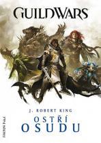 J. Robert King: GuildWars - Ostří osudu
