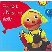 Zdeněk Hendrych: František z kouzelné školky