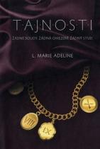 Adeline L. Marie: T.A.J.N.O.S.T.I.