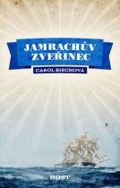 Birchová Carol: Jamrachův zvěřinec