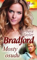 Barbara Taylor Bradford: Mosty osudu