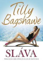 Bagshawe Tilly: Sláva
