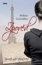 Héléne Grémillon: Zpověď