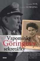 Fox Louise, Dowling Cindy: Vzpomínky Göringovy sekretářky