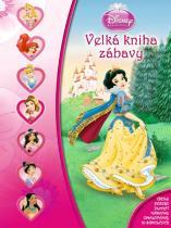 Walt Disney: Princezny - Velká kniha zábavy