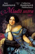 Austenová Jane, Hubbacková Catherine: Mladší sestra - díl I.