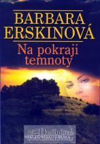 Barbara Erskinová: Na pokraji temnoty - 3. vydání
