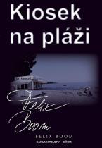Felix Boom: Kiosek na pláži
