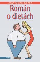 Jean-Michel Cohen: Román o dietách