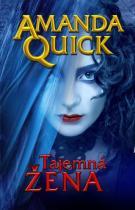 Amanda Quick: Tajemná žena