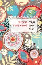 Virginia Ironsideová: Zraju jako víno