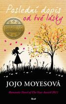 Jojo Moyesová: Poslední dopis od tvé lásky