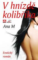 Ana M: V hnízdě kolibříka