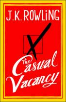 Joanne Kathleen Rowlingová: The Casual Vacancy