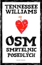 Tennessee Williams: Osm smrtelnic posedlých