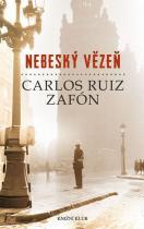Carlos Ruiz Zafón: Nebeský vězeň