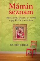 St John Greene: Mámin seznam - Emotivní příběh psaný životem