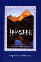 Gregoire de Kalbermatten: Inkognito - Aforismy, citáty a básnű
