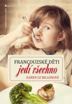 Karen Le Billon: Francouzské děti jedí všechno