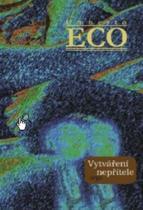 Umberto Eco: Vytváření nepřítele