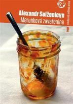 Alexandr Solženicyn: Meruňková zavařenina