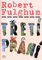 Robert Fulghum: Třetí přání