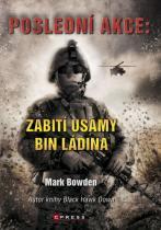 Mark Bowden: Poslední akce: Zabití Usamy bin Ladina