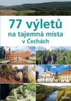 Paulík Ivo a 77 výletů na tajemná místa v Čechách