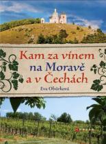 Eva Obůrková: Kam za vínem na Moravě a v Čechách