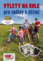 Jiří Juřík: Výlety na kole pro rodiny s dětmi