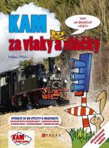 Pohunek Jan, Plch Milan: Kam za vlaky a vláčky