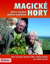 Fialová Květa, Slunéčko Martin: Magické hory - Nové putování po českých a moravských horách