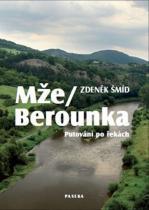 Zdeněk Šmíd: Mže-Berounka