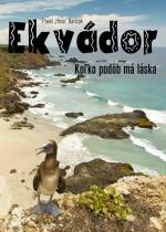 "Pavel ""Hirax"" Baričák: Ekvádor - koľko podôb má láska"